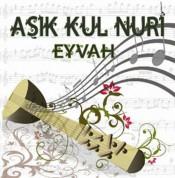 Aşık Kul Nuri: Eyvah - CD