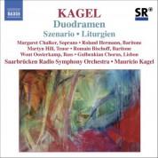 Mauricio Kagel: Kagel: Szenario / Duodramen / Liturgien - CD