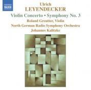 Leyendecker: Violin Concerto / Symphony No. 3 - CD