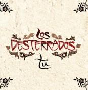 Los Desterrados: Tu - CD