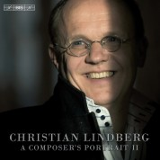 Nordic Chamber Orchestra, Swedish Chamber Orchestra, Christian Lindberg: Christian Lindberg: A Composer's Portrait II - CD