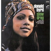 Donald Byrd: Slow Drag - CD