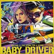 Çeşitli Sanatçılar: Baby Driver Vol.2: The Score for A Score - Plak