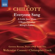 Wellensian Consort: Chilcott: Everyone Sang - A Little Jazz Mass - CD