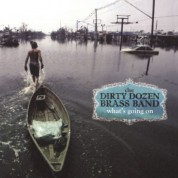 The Dirty Dozen Brass Band: What's Going On - Plak