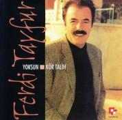Ferdi Tayfur: Yoksun / Kör Talih - CD