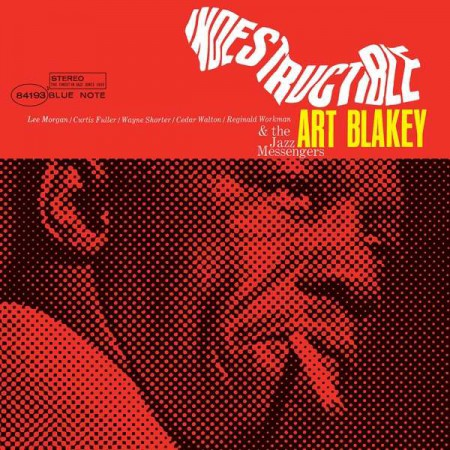 Art Blakey, Art Blakey & The Jazz Messengers: Indestructible - Plak