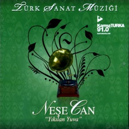 Neşe Can: Türk Sanat Müziği - CD
