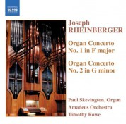 Rheinberger: Organ Concertos Nos. 1 and 2 - CD
