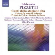 Oleg Caetani: Pizzetti: Canti della stagione alta - CD