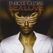 Enrique Iglesias: Sex And Love - CD
