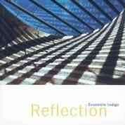 Ensemble Indigo: Reflection - CD