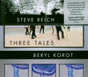 Steve Reich: Three Tales (CD + DVD) - CD