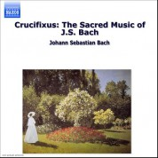 Çeşitli Sanatçılar: Crucifixus: The Sacred Music of J.S. Bach - CD