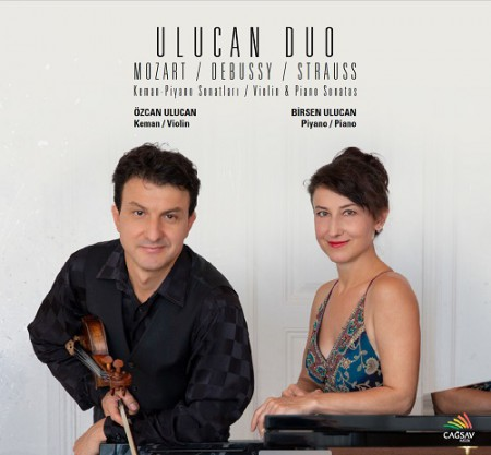 Özcan Ulucan, Birsen Ulucan: Ulucan Duo - Mozart / Debussy / Strauss - CD