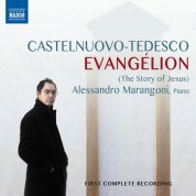 Alessandro Marangoni: Castelnuovo-Tedesco: Evangélion - CD