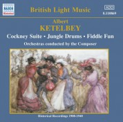Ketelbey: Cockney Suite / Jungle Drums (Ketelbey) (1908-1940) - CD