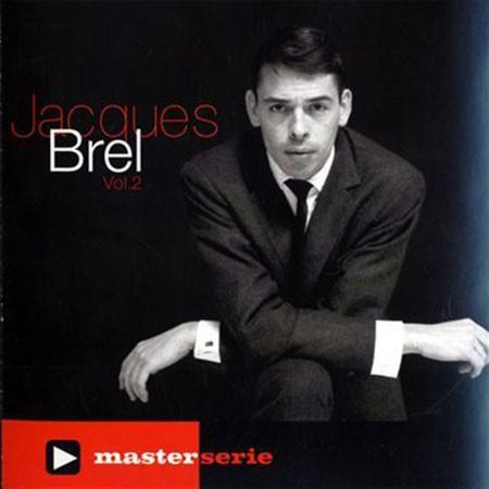 Jacques Brel: Master Serie Volume 2 - CD