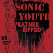 Sonic Youth: Rather Ripped - CD