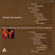 Bülent Ortaçgil, Çeşitli Sanatçılar: Şarkılar Bir Oyundur - CD