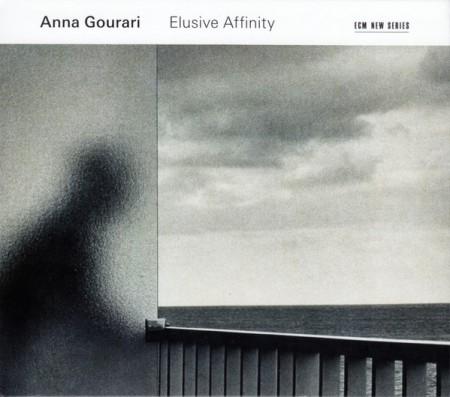 Anna Gourari: Elusive Affinity - CD