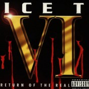 Ice T: VI - Return Of The Real - CD