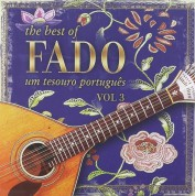 Çeşitli Sanatçılar: The Best of Fado - Um Tesouro Portugues Vol.3 - CD