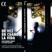 Leonardo Garcia Alarcon, Cappella Mediterranea: De Vez En Cuando La Vida: Music by Joan Manuel Serrat - Plak
