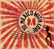 To Mexico With Love - CD