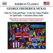 Mckay: Suite for Viola and Piano / My Tahoe Window / An April Suite - CD