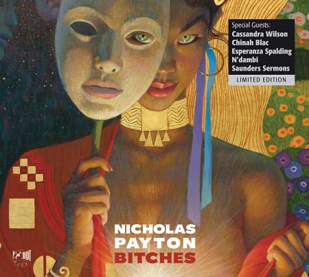 Nicholas Payton: Bitches - Plak