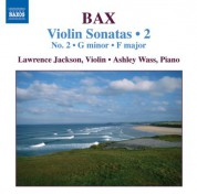 Laurence Jackson: Bax: Violin Sonatas, Vol. 2 (No. 2, Sonata in F Major) - CD