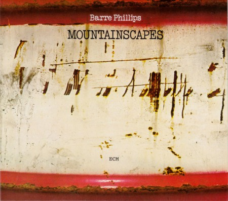 Barre Phillips: Mountainscapes - CD