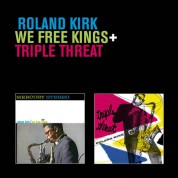 Rahsaan Roland Kirk: We Free Kings + Triple Threat + 2 Bonus Tracks - CD
