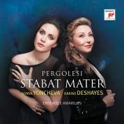 Sonya Yoncheva, Karine Deshayes: Pergolesi: Stabat Mater - CD