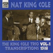 King Cole Trio: Transcriptions, Vol. 1 (1938) - CD