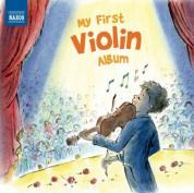 Çeşitli Sanatçılar: My First Violin Album - CD