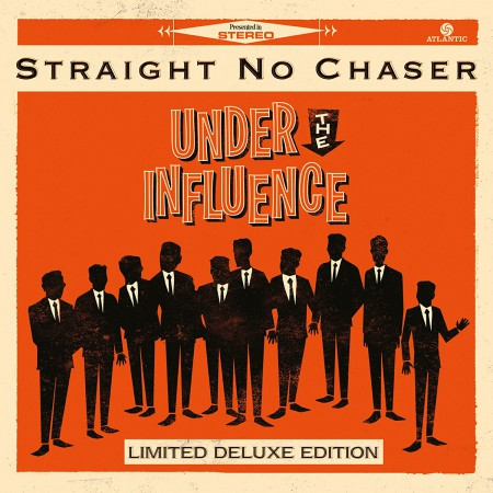 Straight No Chaser: Under The Influence - CD