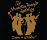 The Manhattan Transfer Anthology: Down In Birdland - CD