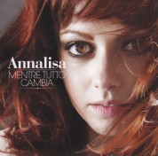 Annalisa: Mentre Tutto Cambia - CD