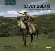 Davut Sulari: Bugün Bayram Günü Derler - CD
