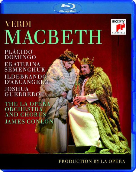Plácido Domingo, Ekaterina Semenchuk, Los Angeles Opera Orchestra, James Conlon: Verdi: Macbeth - BluRay