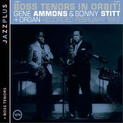 Gene Ammons: Jazzplus: Boss Tenors In Orbit! + Boss Tenors - CD