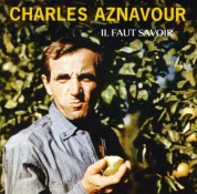 Charles Aznavour: Il Faut Savoir - SACD