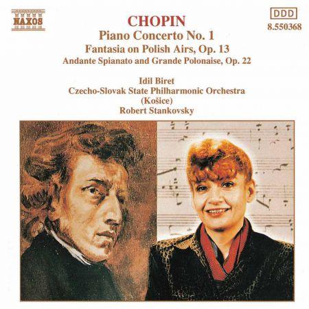 Chopin: Piano Concerto No. 1 / Fantasia On Polish Airs / Andante Spianato - CD