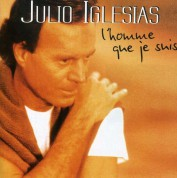 Julio Iglesias: L'Homme Que Je Seuis - CD