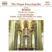 Christiaan Teeuwsen: Bohm: Chorale Partitas - Preludes and Fugues - CD
