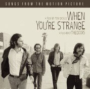 The Doors: When You're Strange A Film About The Doors - CD