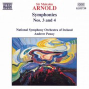 Ireland National Symphony Orchestra, Andrew Penny: Arnold: Symphonies Nos. 3 and 4 - CD