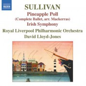 Royal Liverpool Philharmonic Orchestra: Sullivan, A.: Pineapple Poll  / Symphony in E Major,